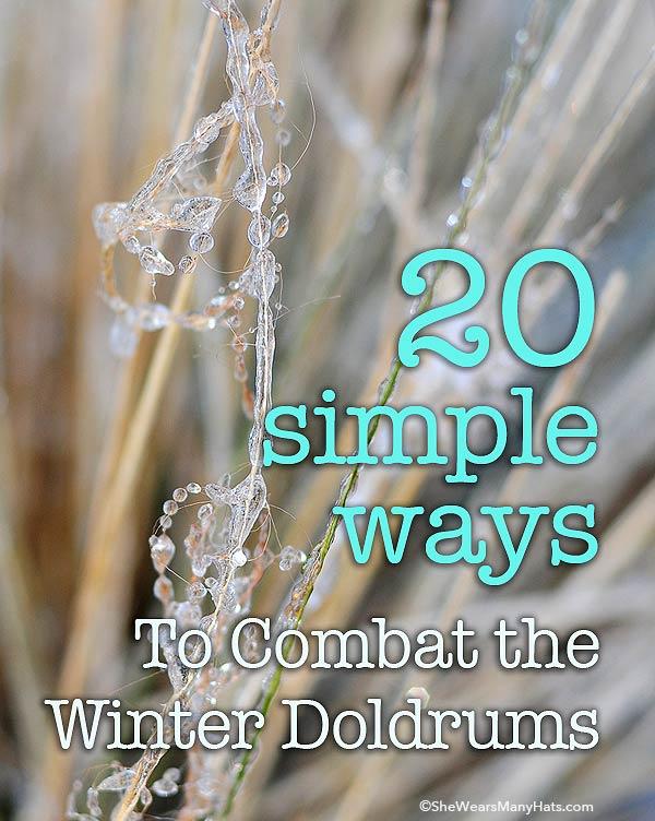combat winter doldrums