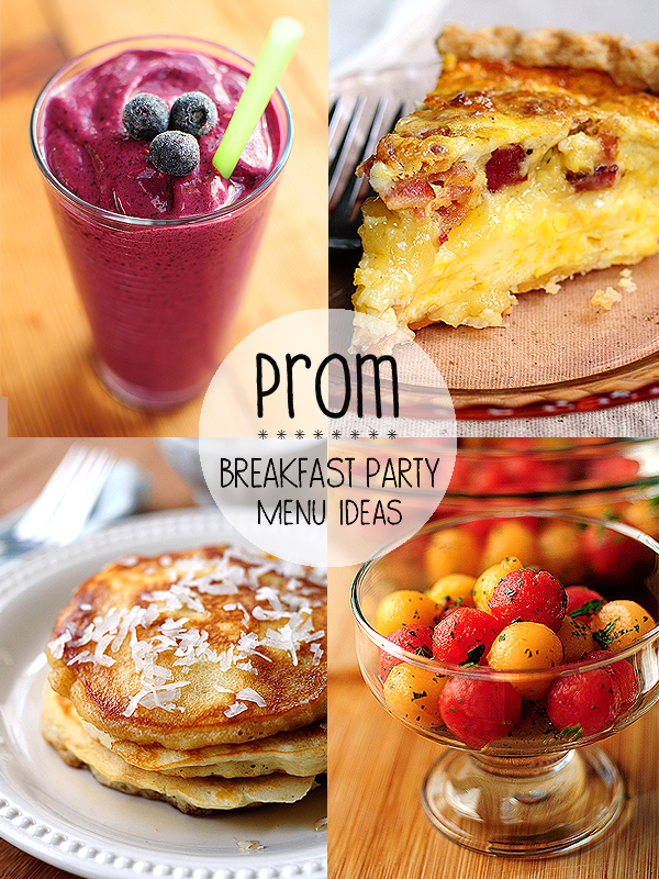 Prom Breakfast Party Menu Ideas