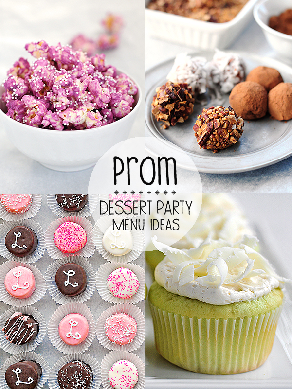 Prom Dessert Party Menu Ideas