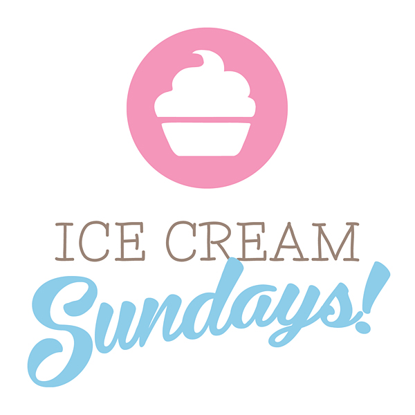 Ice Cream Sundays #IceCreamSundays