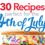 30 Perfect 4th of July Recipes