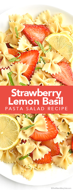 Strawberry Lemon Basil Pasta Salad is a tasty dish that will brighten up any plate. from shewearsmanyhats.com