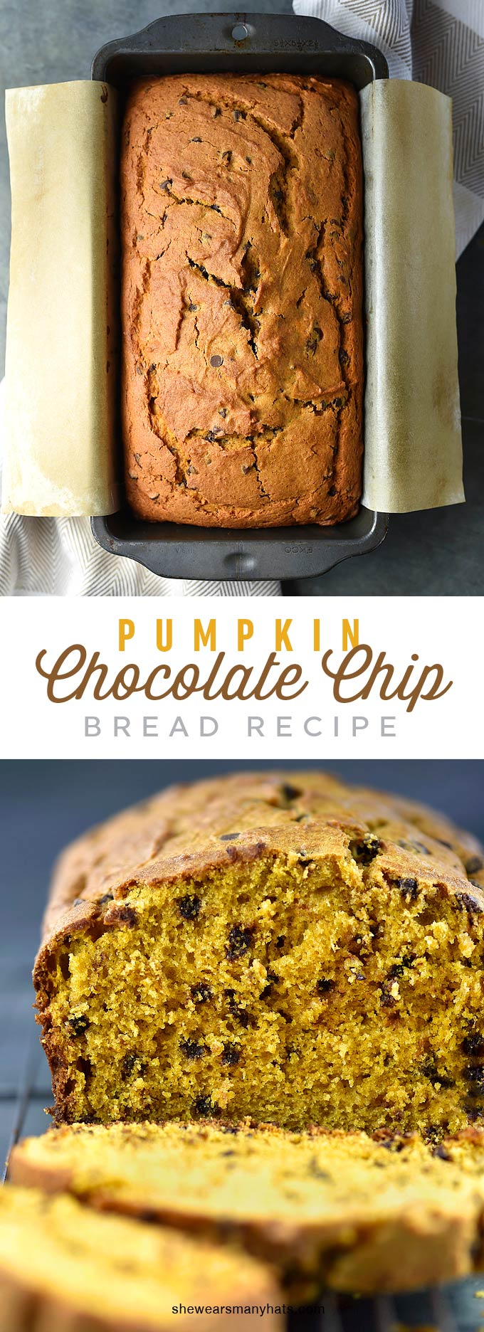 Pumpkin Chocolate Chip Bread Recipe | shewearsmanyhats.com